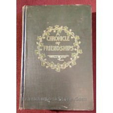 A Chronicle of Friendships by Will H. Low 1908