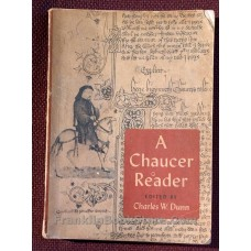 A Chaucer Reader Selections From The Canterbury Tales 1952