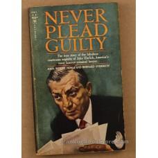 Never Plead Guilty  Jake Ehrlich 1963 Bantam