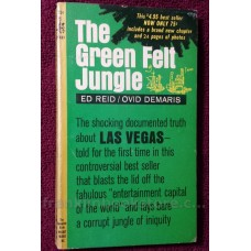 The Green Felt Jungle by Ed Reid & Ovid Demaris 1964