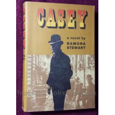 Casey by Ramona Stewart 1968 First Edition