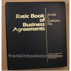 Basic Book of Business Agreements by Arnold Goldstein 1983