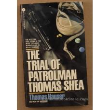 The Trial of Patrolman Thomas Shea 1983