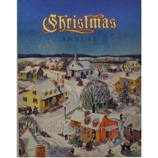 Christmas Annual 1941 An American Annual of Christmas Literature and Art