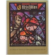 Christmas Annual 1957 An American Annual of Christmas Literature and Art