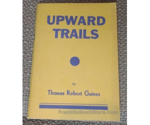 Inspirational Upward Trails 1938 Thomas Robert Gaines
