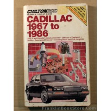 Cadillac 1967 to 1986 Repair & Tune-up Guide Chilton 8-6-4 and diesel