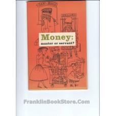 Money: Master or Servant? 1971
