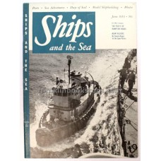 Ships and the Sea June 1953