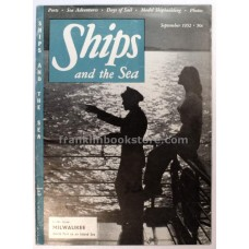 Ships and the Sea September 1952